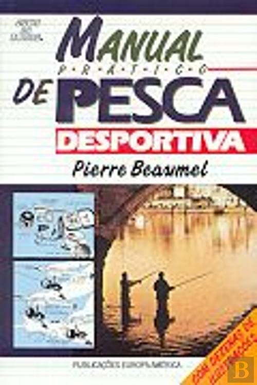Manual Prático de Pesca Desportiva